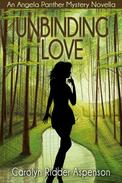 Unbinding Love An Angela Panther Mystery Novella