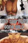 Gay Shifters Gone Wild