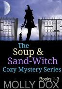 The Soup and Sand-Witch Cozy Mystery Series