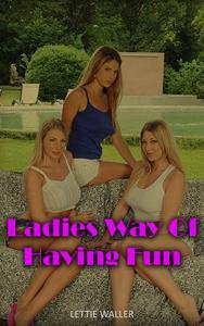 Ladies Way Of Having Fun