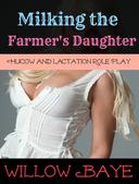 Milking the Farmer's Daughter: A Lactation and Role Play Story