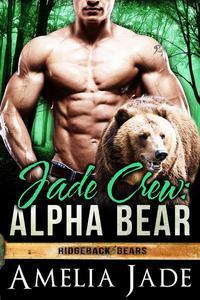 Jade Crew: Alpha Bear