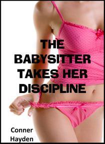 The Babysitter takes her Discipline
