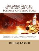Sri Guru Granth Sahib and Medical Science of Vedic Nadi