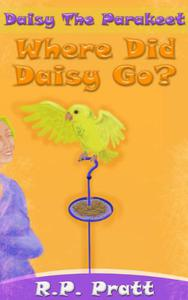 Daisy The Parakeet: Where Did Daisy Go?