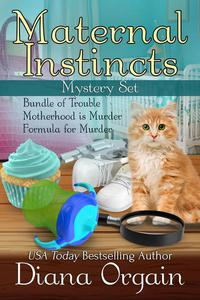 Maternal Instincts Mysteries Box Set 1-3