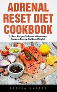 Adrenal Reset Diet Cookbook
