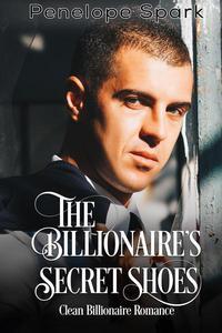 The Billionaire's Secret Shoes
