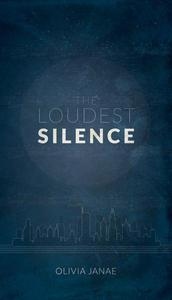 The Loudest Silence (Part One)