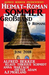 Heimat-Roman Sommer Großband 9 Romane Juni 2018