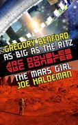 The Mars Girl & As Big as the Ritz