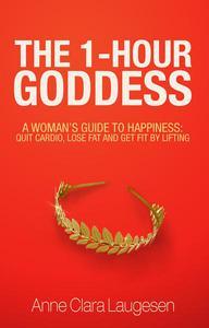 The 1-Hour Goddess