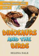 Dinosaurs And The Birds