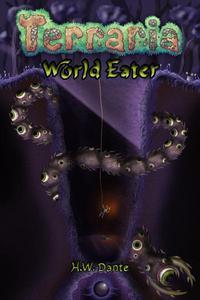 Terraria: World Eater