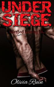 Under Siege (Winged Enemy MC Romance)