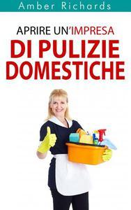 Aprire Un'Impresa Di Pulizie Domestiche