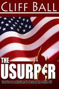 The Usurper: A Christian Political Thriller