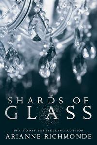 Shards of Glass: A Free Steamy Romance