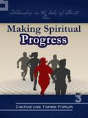 Making Spiritual Progress (Volume Three)