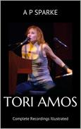 Tori Amos: Complete Recordings Illustrated