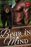 Bear In Mind: A Sexy BBW Paranormal Bear Shifter Romance