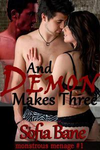 And Demon Makes Three (Bisexual Incubus Rough Sex Menage)