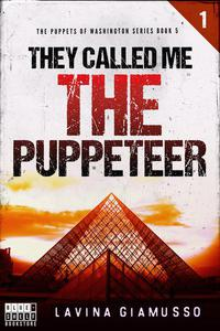 They called me The Puppeteer 1