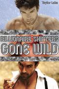Billionaire Shifters Gone Wild