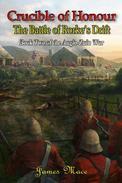 Crucible of Honour: The Battle of Rorke's Drift