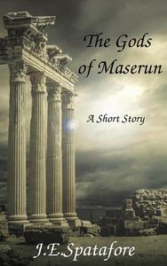 The Gods of Maserun
