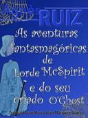As Aventuras Fantasmagóricas de Lorde Mc Spirit e do seu criado O'Ghost