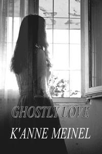 Ghostly Love