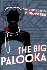 The Big Palooka (and Other Stories)