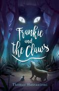 Frankie and the Claws