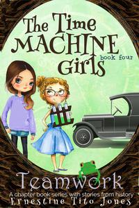 Teamwork: The Time Machine Girls