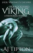 Her Rock Hard Viking: A Paranormal Romance