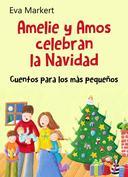 Amelie y Amos celebran la Navidad