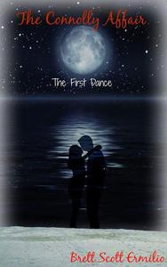 """The Connolly Affair """"The First Dance"""""""