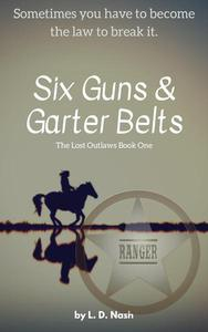 Six Guns & Garter Belts