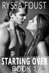 Starting Over: A New Adult Romance (Book 1)