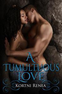 A Tumultuous Love