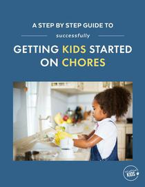 A Step-by-Step Guide to Successfully Getting Kids Started on Chores