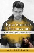 Bear Shifter Billionaire: Four Book Alpha Romance Bundle