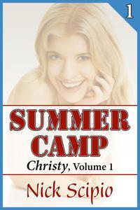 Summer Camp: Christy, Volume 1