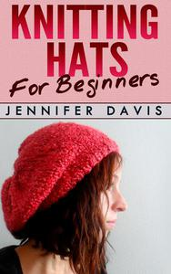 Knitting Hats for Beginners