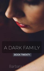 A Dark Family, Book 20