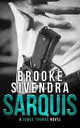 Sarquis: A James Thomas Novel