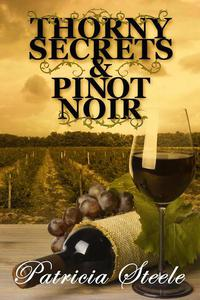 Thorny Secrets and Pinot Noir