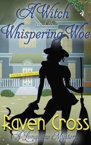 A Witch and The Whispering Woe