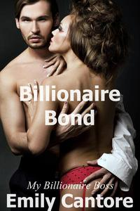 Billionaire Bond: My Billionaire Boss